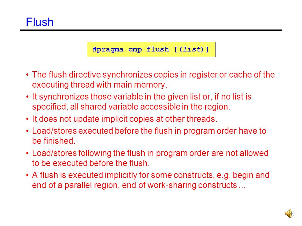 #pragma omp flush [(list)]